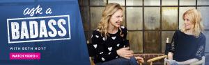Elizabeth Banks Whohaha-Ask a Badass Beth Hoyt