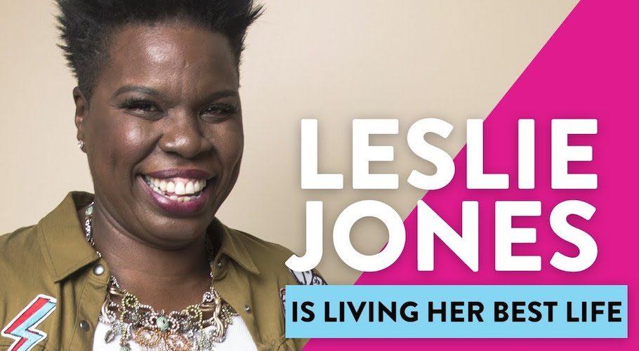 Leslie Jones Is Living Her Best Life
