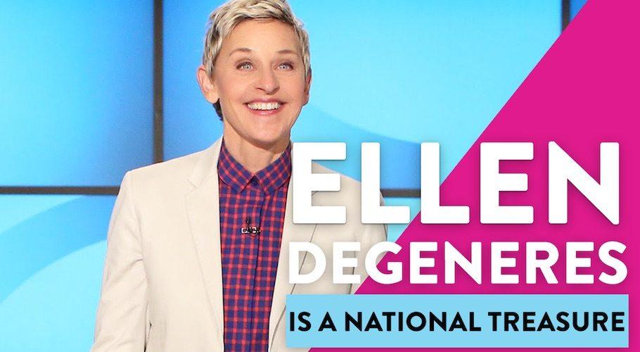 Ellen DeGeneres Is A National Treasure