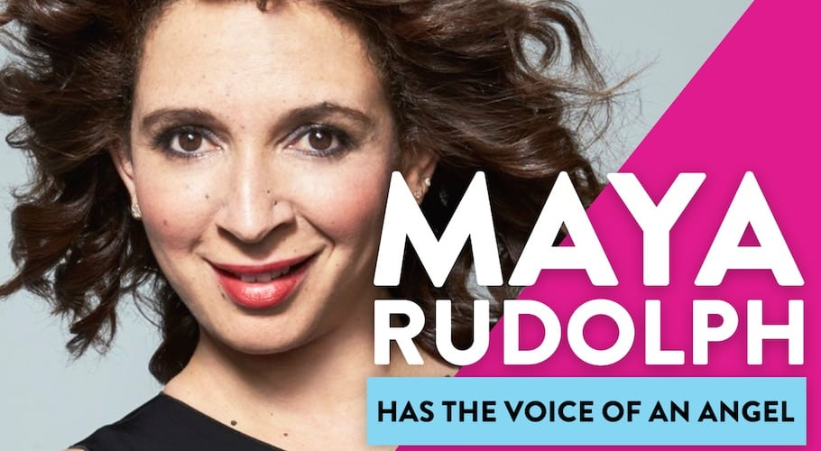 Maya Rudolph Has The Voice Of An Angel
