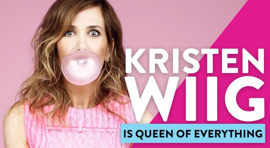Kristen Wiig Is Queen Of Everything