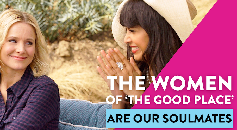 The Women Of 'The Good Place' Are Our Soulmates